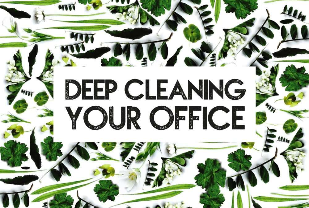Deep Cleaning Your Office